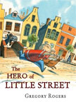 The Hero of Little Street