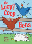 The Loopy coop Hens Try to Fly