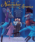 The Nutcracker Comes to America